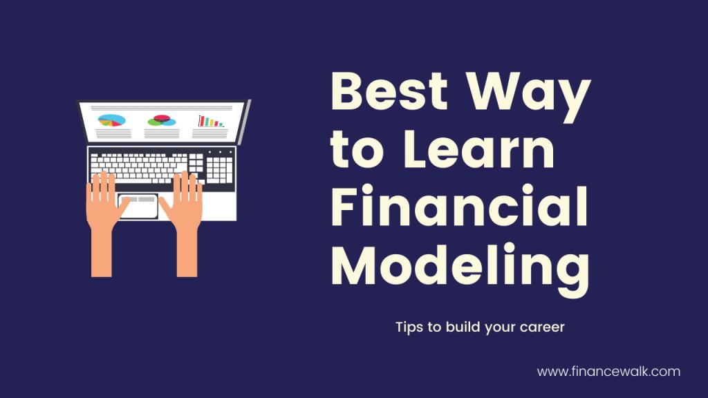 Best way to learn financial modeling