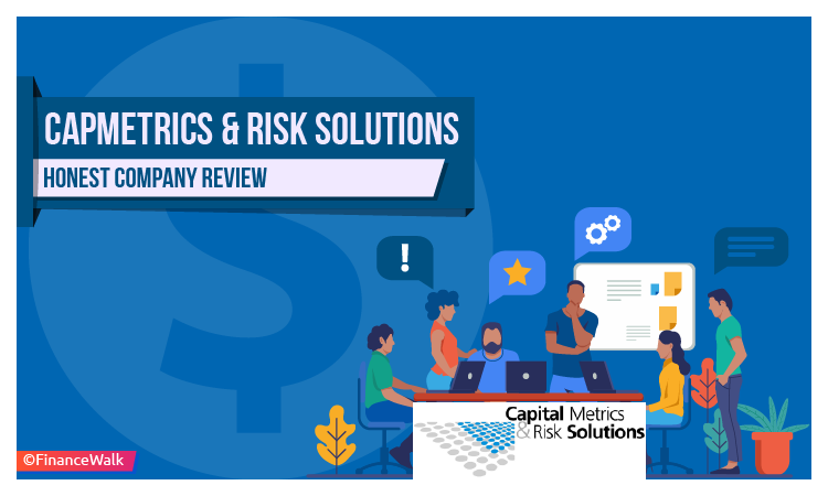 CapMetrics & Risk Solutions - My Honest Company Review
