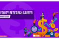 Equity Research Career : What to Do?