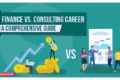 Finance Vs. Consulting Career: A Comprehensive Guide 2019