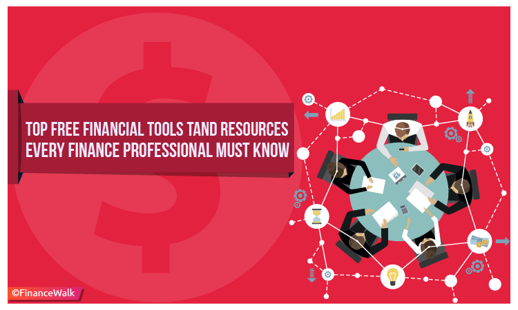 Financial Tools and Resources Every Finance Professional