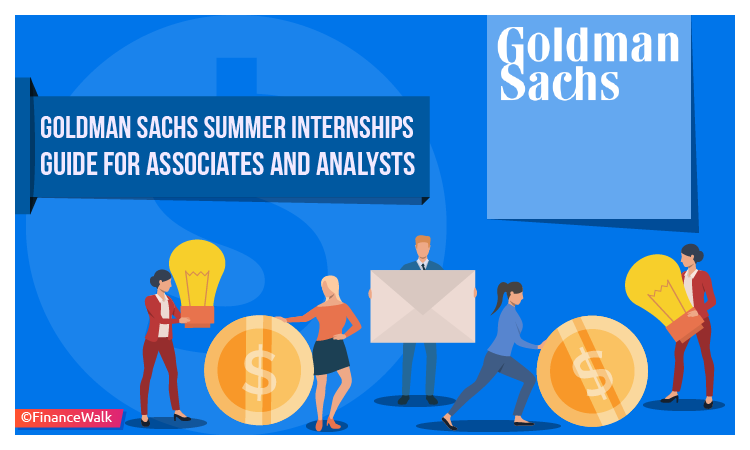 Goldman Sachs Summer Internships Analyst, Associate, Salary