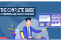 The Complete Guide to Financial Analyst Certifications