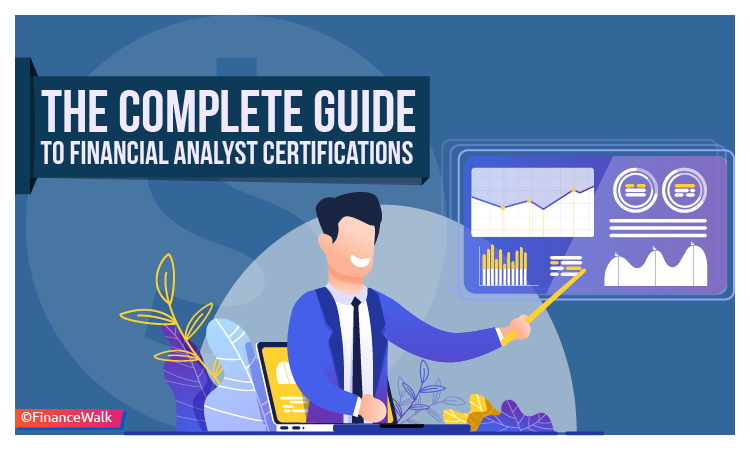 Guide to Financial Analyst Certifications