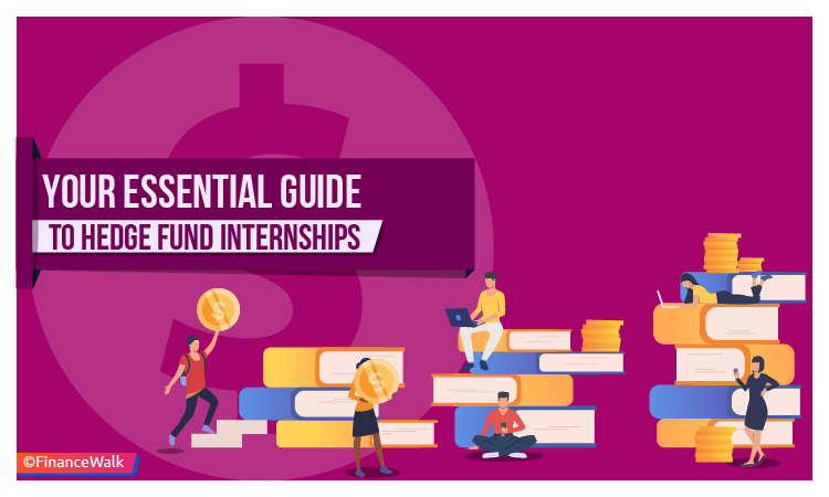 Guide to Hedge Fund Internships