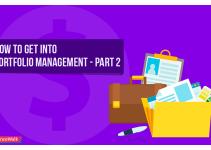How to Get into Portfolio Management –Part II