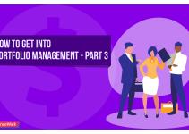 How to Get into Portfolio Management -Part III