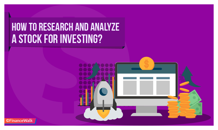 How to Research and Analyze a Stock for Investing