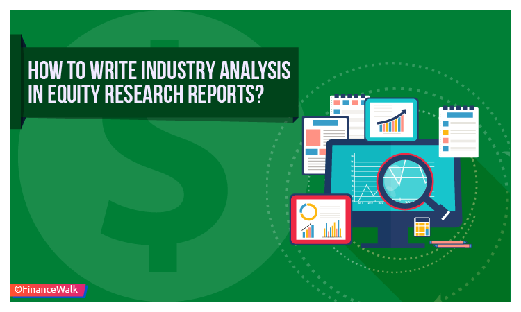 How to Write Industry Analysis in Equity Research Reports