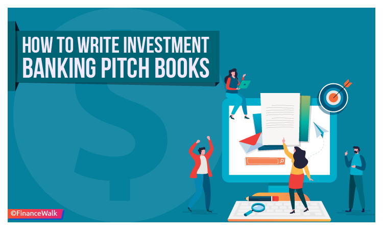 How to Write Investment Banking Pitch Books