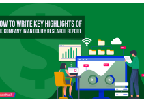 How to Write Key Highlights of the Company in an Equity Research Report