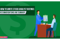 How to Write Stock Analyst Ratings, Recommendations and Summary