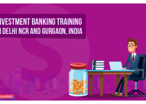 Investment Banking Training in Delhi NCR and Gurgaon, India: Course Details