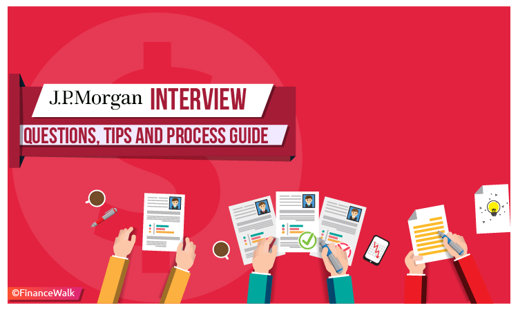 JP Morgan Interview Questions l Tips and Process Guide