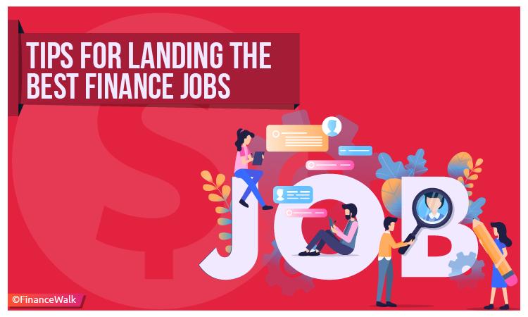 Landing the Best Finance Jobs