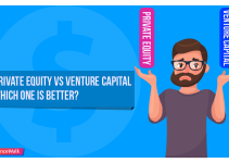 Private Equity vs Venture Capital – Which One Is Better?