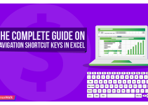 The Complete Guide on Navigation Shortcut Keys In Excel