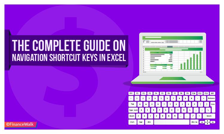 The Complete Guide on Navigation Shortcut Keys In Excel