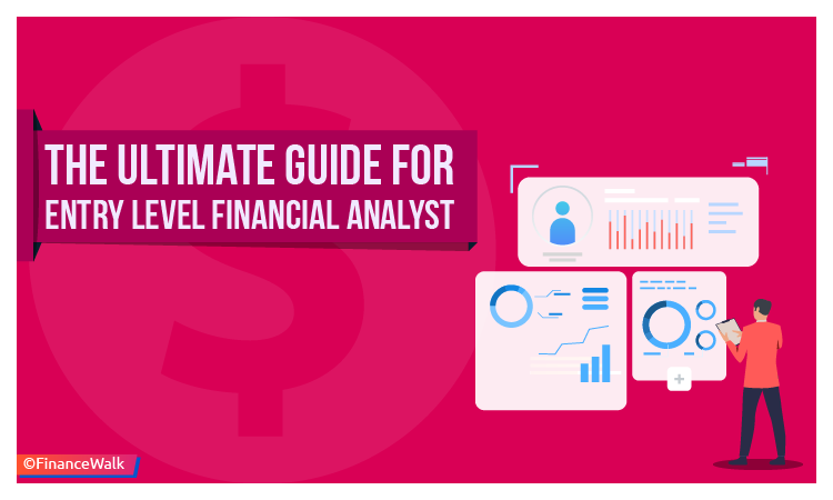 the ultimate guide for entry level financial analyst