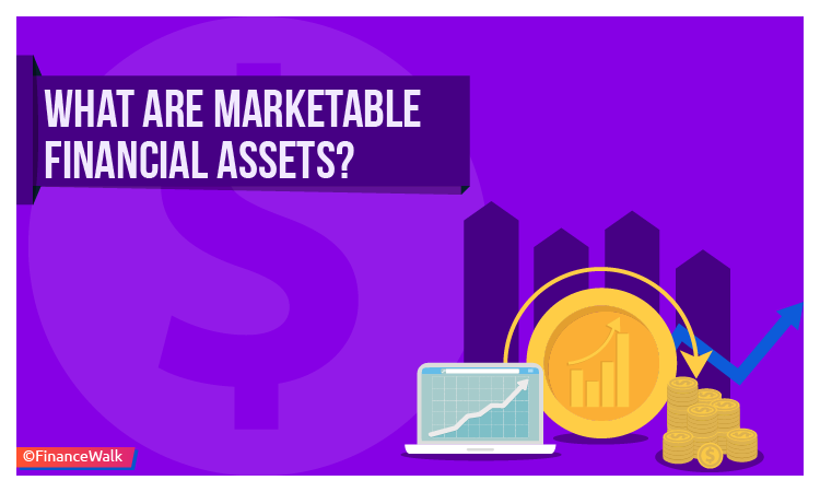 What Are Marketable Financial Assets