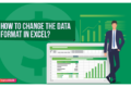 How to Change the Data Format in Excel?
