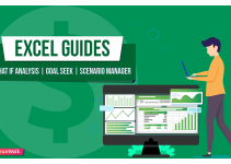 Excel Guides: What If Analysis l Goal Seek l Scenario Manager