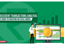 Precedent Transactions Analysis: The Guide to Creating an Excel Model