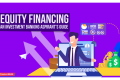 Equity Financing: An Investment Banking Aspirant's Guide
