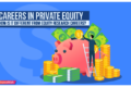Private Equity Careers : How Is it Different from Equity Research Careers?
