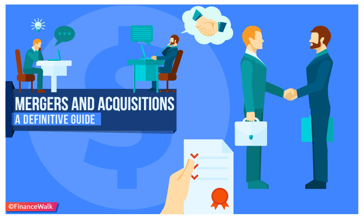 Mergers and Acquisitions A Definitive Guide